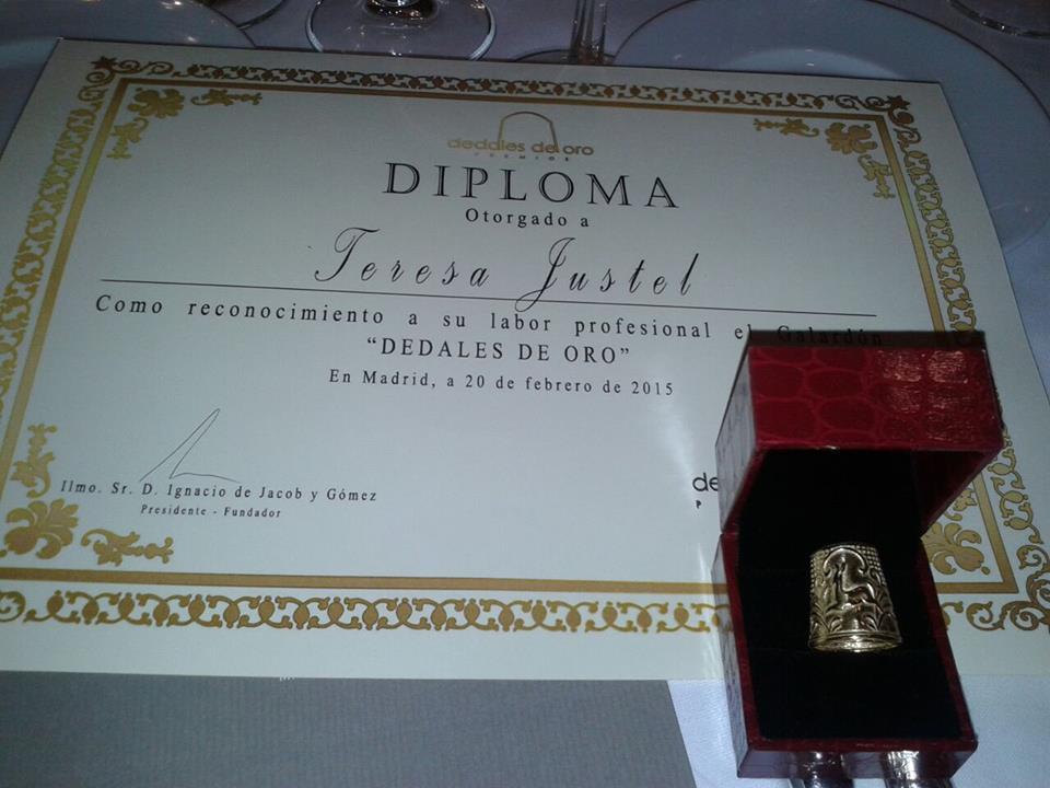 El 20 de febrero de 2015 Teresa Justel fue galardonada con el Dedal de Oro en la VI edición de los premios.
